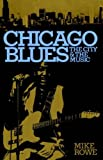 img - for Chicago Blues: The City and the Music (A Da Capo Paperback) by Rowe, Mike, Radano, Ronald M. (1981) Paperback book / textbook / text book
