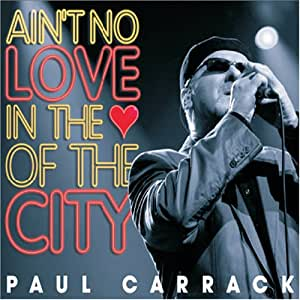 Paul Carrack - It Ain't Over