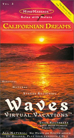 Californian Dreams / Waves: Virtual Vacations For Relaxation - VHS