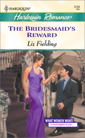 Image for The Bridesmaid's Reward (What Women Want !)