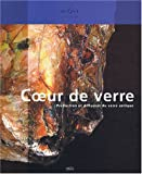 Coeur de verre : Production et diffusion du verre antique