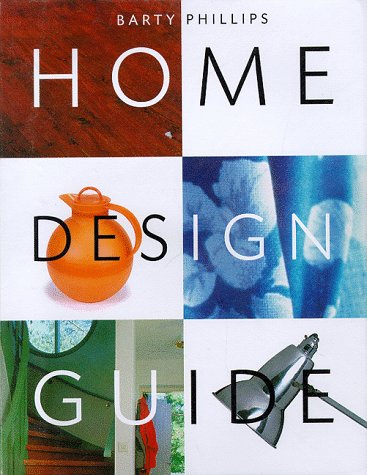 Home Design Guide, BARTY PHILLIPS