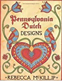 Pennsylvania Dutch Designs (International Design Library)