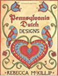 Pennsylvania Dutch Designs (Internati...