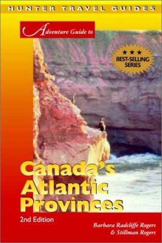 Adventure Guide to Canada&#39;s Atlantic Provinces