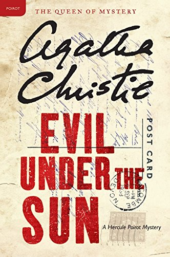 Evil Under the Sun: A Hercule Poirot Mystery (Hercule Poirot Mysteries) PDF
