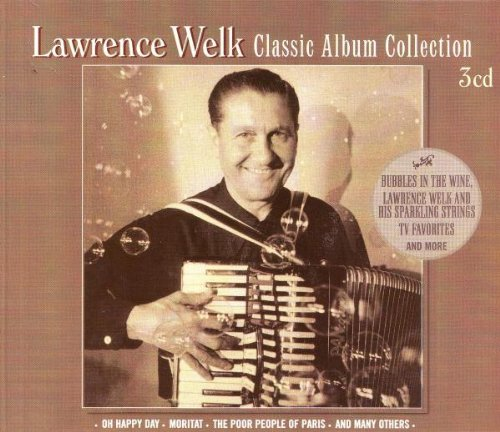 Classic Album Collection by Lawrence Welk