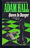 Queen in Danger (A Hugo Bishop Mystery) (0061001090) by Hall, Adam
