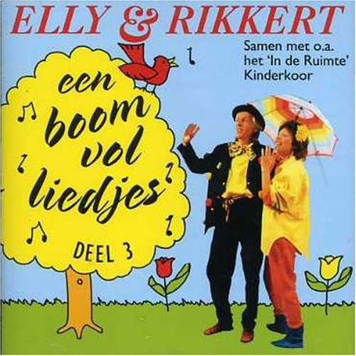 Elly And Rikkert - Een Boom Vol Liedjes - Zortam Music