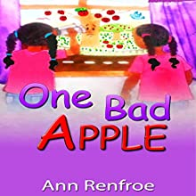 One Bad Apple (       UNABRIDGED) by Ann Renfroe Narrated by Webmmercials