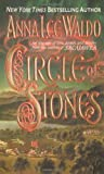 Circle of Stones (0312970617) by Waldo, Anna Lee
