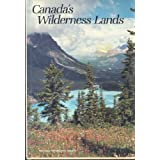 Canada's Wilderness Landsby Brand: National...
