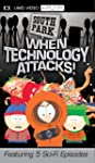South Park: When Technology Attacks [...