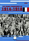 img - for Les armes fran  aises en 1914-1918 (French Edition) book / textbook / text book