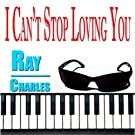 I Can't Stop Loving You (70 Original Songs - Digitally Remastered)