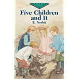 Five Children and It (Dover Children's Evergreen Classics)