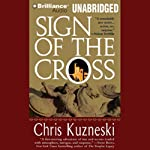 Sign of the Cross (       UNABRIDGED) by Chris Kuzneski Narrated by Dick Hill