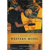 A History of Western Music ~ Donald Jay Grout