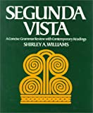 Segunda Vista: A Concise Grammar Review With Contemporary Readings