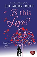 Is This Love? (Choc Lit) (Middledip series Book 4)