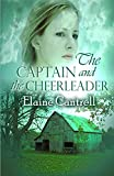 img - for The Captain and the Cheerleader book / textbook / text book