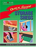 img - for Quick Guide: Storage Sheds: Step-by-Step Construction Methods book / textbook / text book