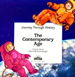 img - for The Contemporary Age (Journey Through History) book / textbook / text book