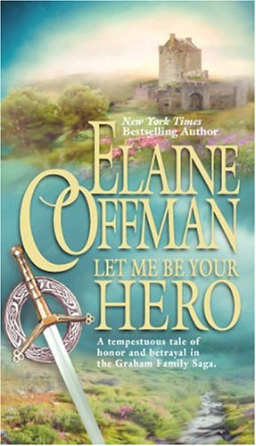 Let Me Be Your Hero (Mira), ELAINE COFFMAN