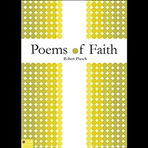 Poems of Faith | [Robert Plusch]
