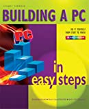Building a PC in Easy Steps: From Start to Finish