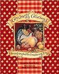 Goodness Gracious: Recipes For Good F...