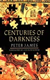 Centuries Of Darkness (0813519500) by Peter James