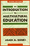Multiethnic education : theory and practice
