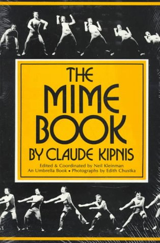 The Mime Book, Claude Kipnis