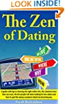 The Zen Of Dating: A guide and tips i...