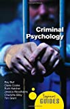 Criminal Psychology: A Beginners Guide (Beginners Guides)