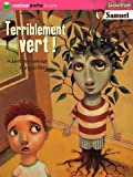 img - for Terriblement Vert (French Edition) book / textbook / text book