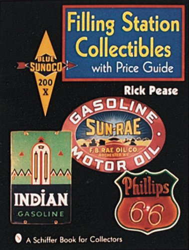 Filling Station Collectibles With Price Guide: With Price Guide (A Schiffer Book for Collectors)