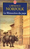 Le rhinocéros du pape (French Edition) (2253148164) by Norfolk, Lawrence