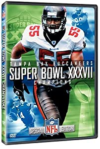 Super Bowl XXXVII - Tampa Bay Buccaneers Championship Video