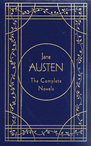 Jane Austen The Complete Novels  Deluxe Edition