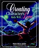 Creating Characters Kids Will Love!