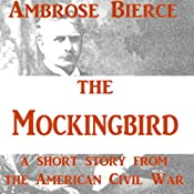 The Mockingbird | [Ambrose Bierce]