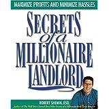 Secrets of a Millionaire Landlord ~ Robert Shemin