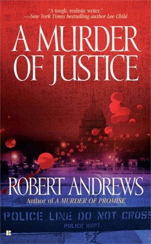 Murder of Justice, ROBERT ANDREWS