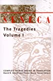 Seneca: The Tragedies, Vol. 1 (Complete Roman Drama in Translation) (080184309X) by Seneca