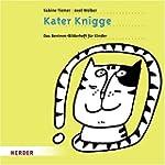 Kater Knigge: Das Benimm-Bilderheft f...
