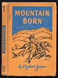 Mountain Born (0698200950) by Elizabeth Yates
