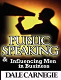 img - for Public Speaking & Influencing Men In Business book / textbook / text book