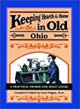 img - for Keeping Hearth & Home in Old Ohio 1st edition by Padgett, Carol published by Menasha Ridge Press Hardcover book / textbook / text book
